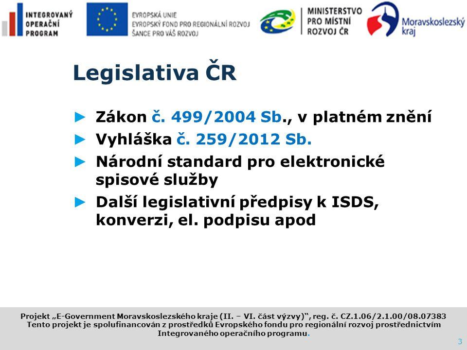Legislativa ČR Zákon č. 499/2004 Sb., v platném znění