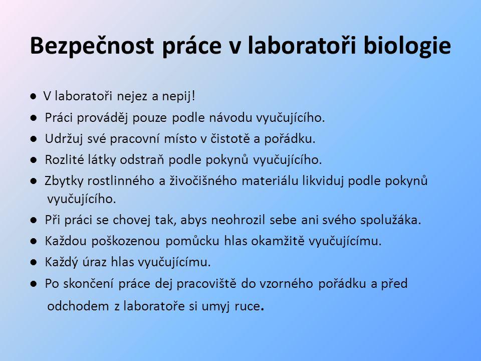 Bezpečnost práce v laboratoři biologie