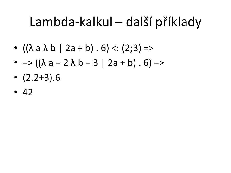 Lambda-kalkul – další příklady