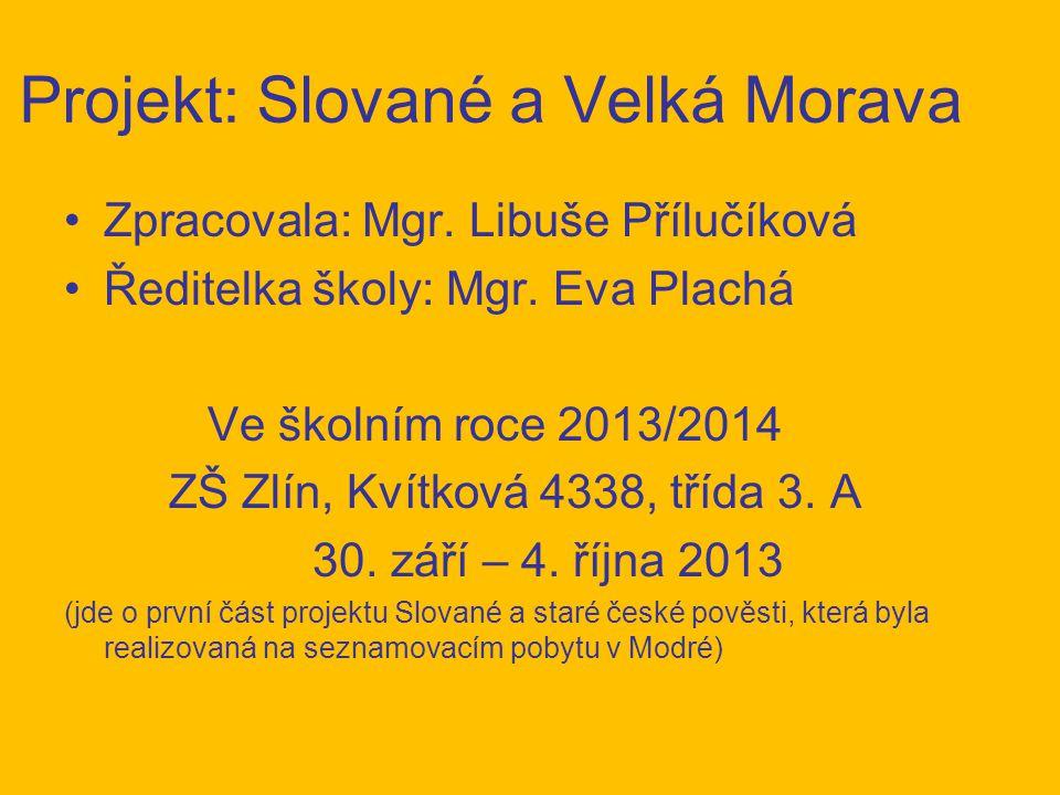 Projekt: Slované a Velká Morava