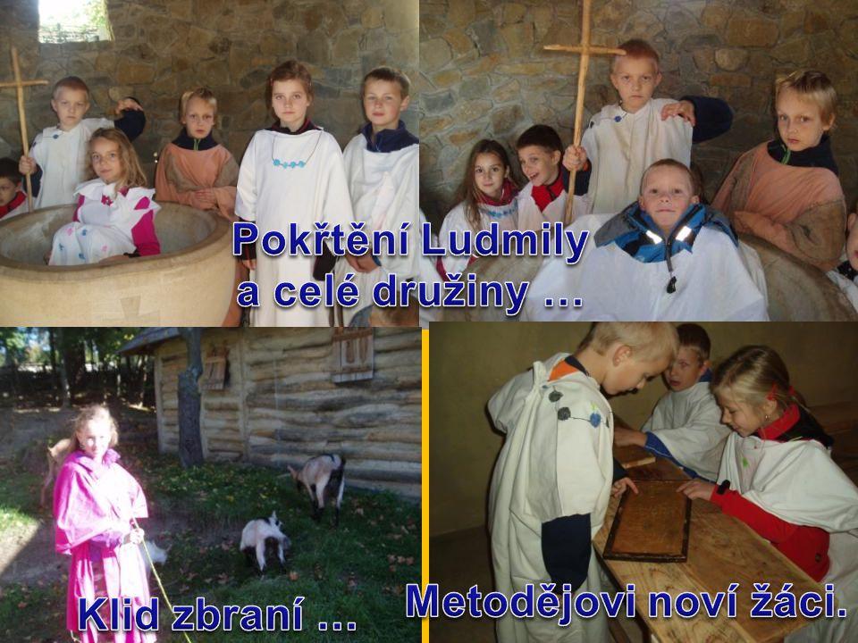 Pokřtění Ludmily a celé družiny … Metodějovi noví žáci. Klid zbraní …