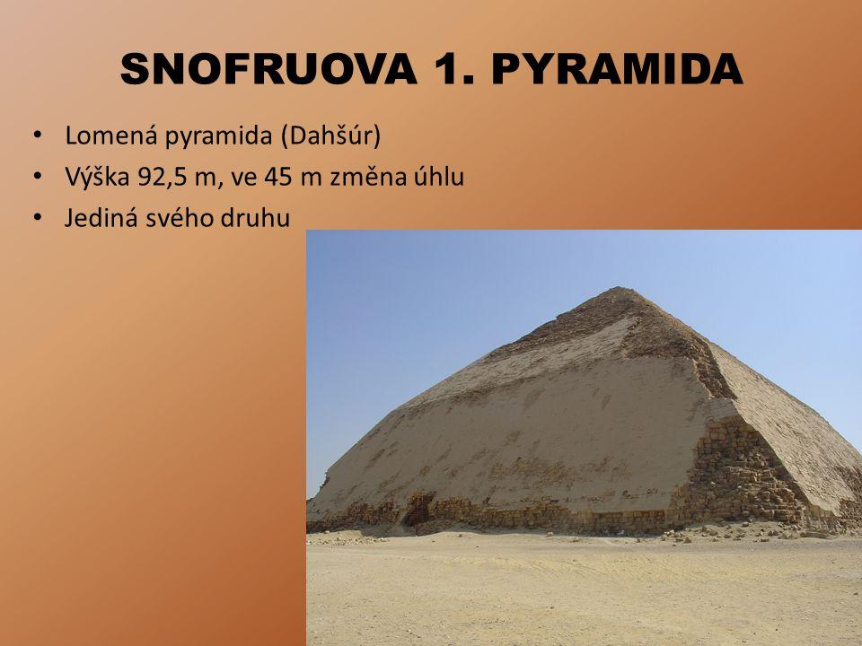 SNOFRUOVA 1. PYRAMIDA Lomená pyramida (Dahšúr)