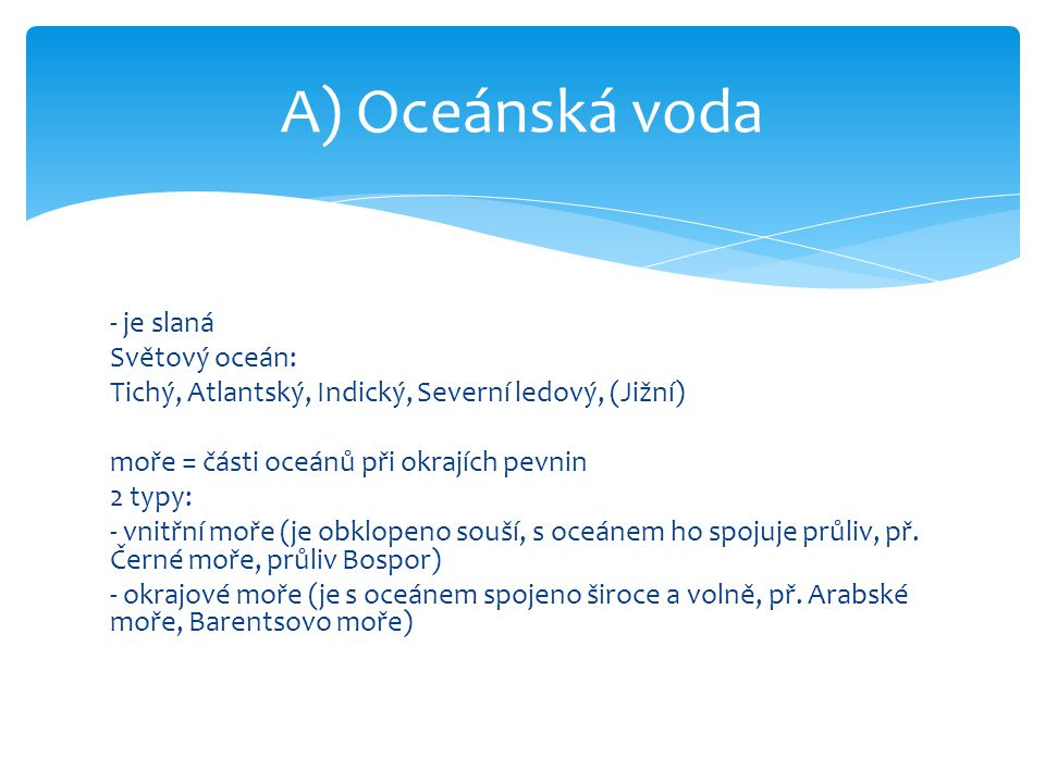 A) Oceánská voda