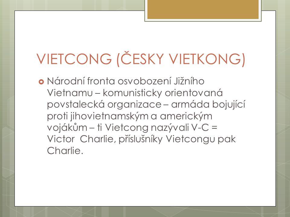 VIETCONG (ČESKY VIETKONG)