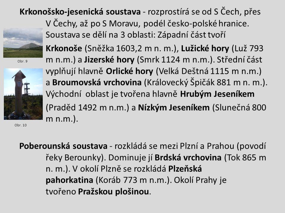 Krkonošsko-jesenická soustava - rozprostírá se od S Čech, přes