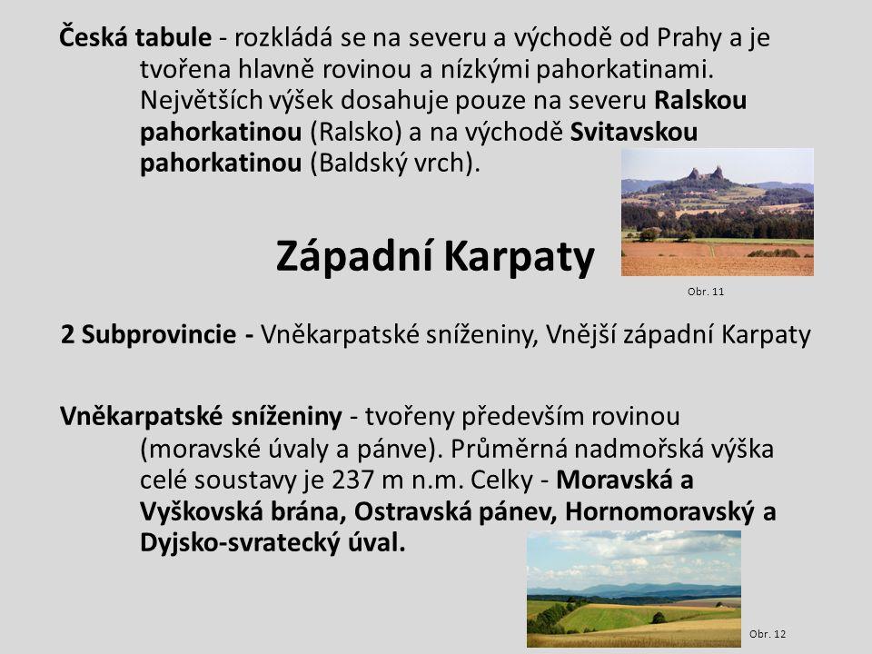 2 Subprovincie - Vněkarpatské sníženiny, Vnější západní Karpaty