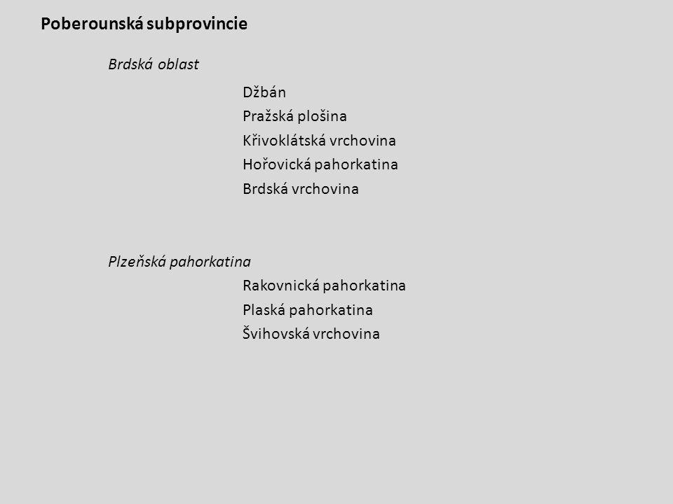 Brdská oblast Poberounská subprovincie Džbán Pražská plošina