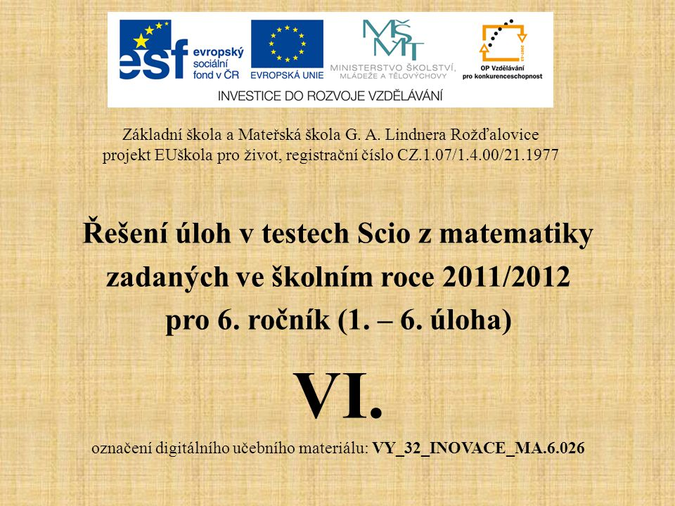 VI. Řešení úloh v testech Scio z matematiky