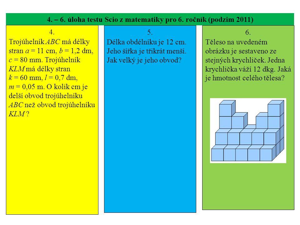 4. – 6. úloha testu Scio z matematiky pro 6. ročník (podzim 2011)