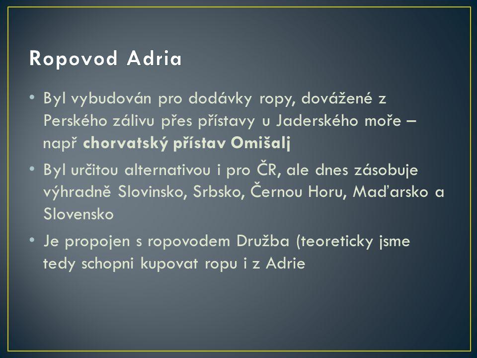 Ropovod Adria Byl vybudován pro dodávky ropy, dovážené z Perského zálivu přes přístavy u Jaderského moře – např chorvatský přístav Omišalj.