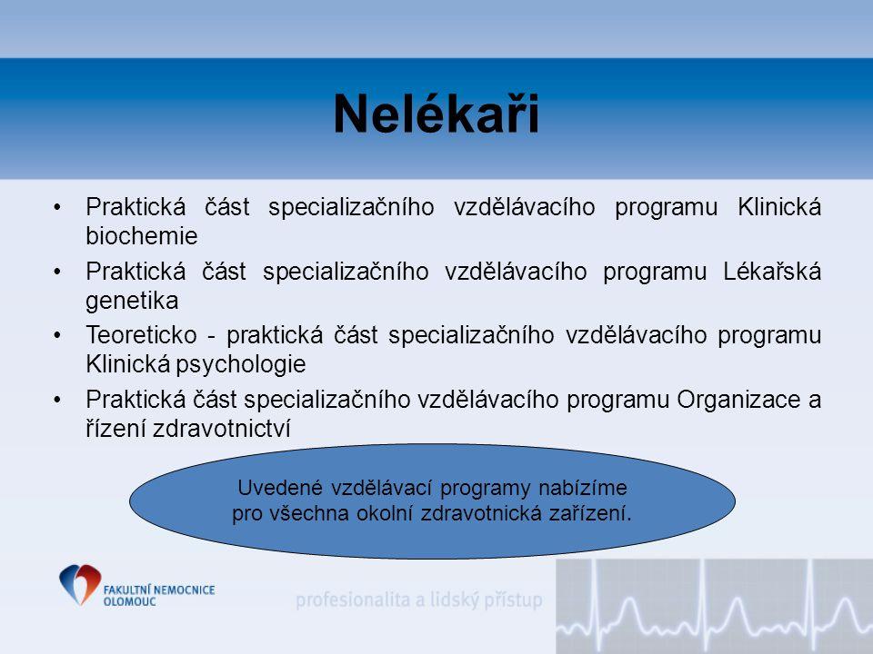 Nelékaři Praktická část specializačního vzdělávacího programu Klinická biochemie.