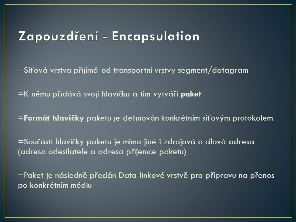 Zapouzdření - Encapsulation