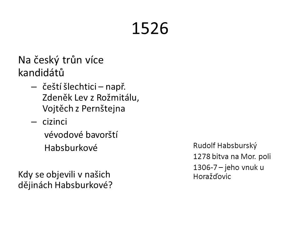 1526 Na český trůn více kandidátů