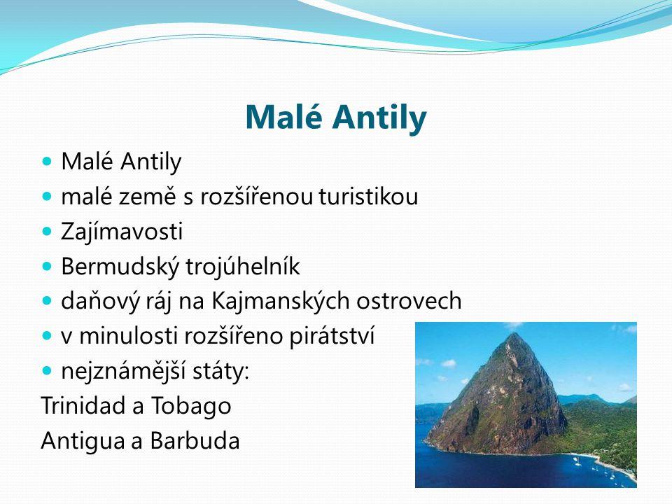 Malé Antily Malé Antily malé země s rozšířenou turistikou Zajímavosti