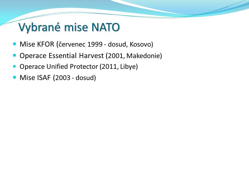 Vybrané mise NATO Mise KFOR (červenec 1999 - dosud, Kosovo)