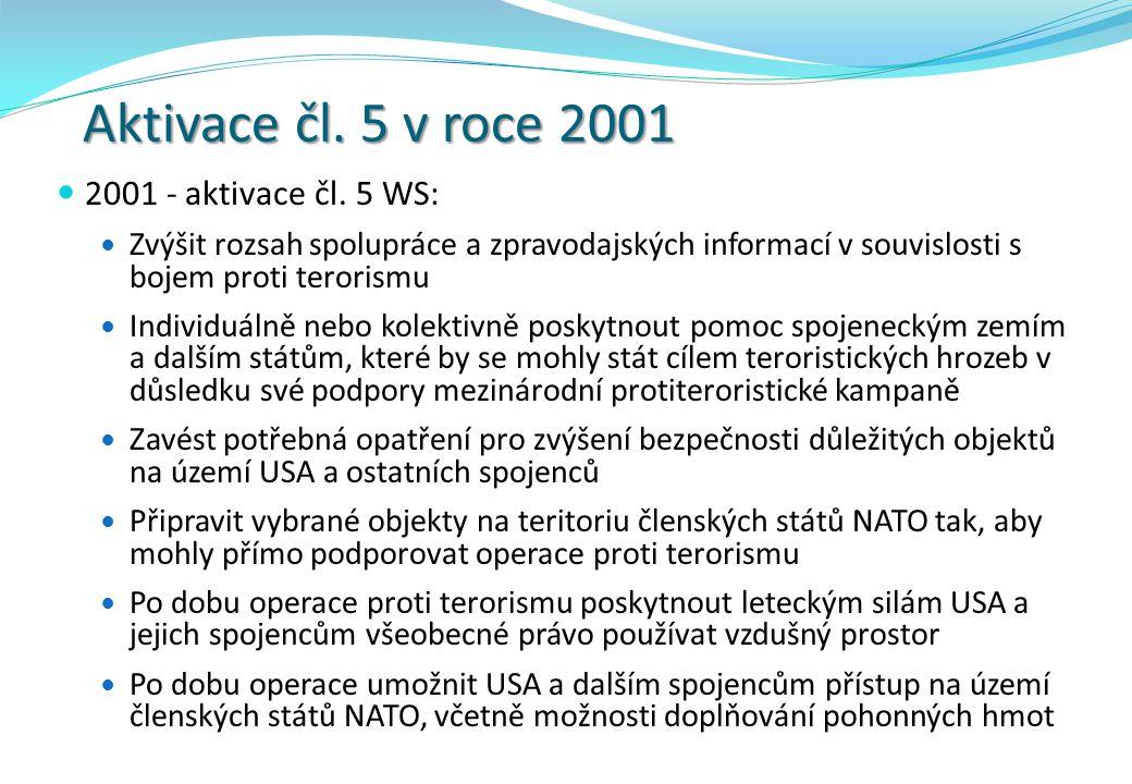 Aktivace čl. 5 v roce 2001 2001 - aktivace čl. 5 WS: