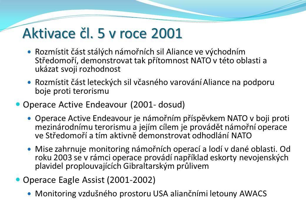 Aktivace čl. 5 v roce 2001 Operace Active Endeavour (2001- dosud)