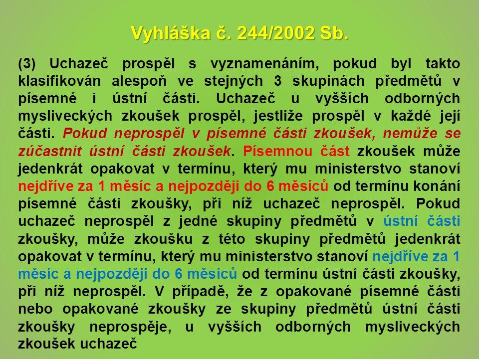 Vyhláška č. 244/2002 Sb.