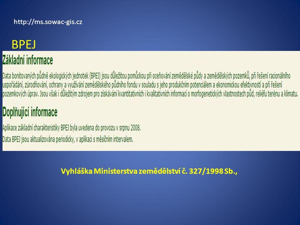 BPEJ Vyhláška Ministerstva zemědělství č. 327/1998 Sb.,