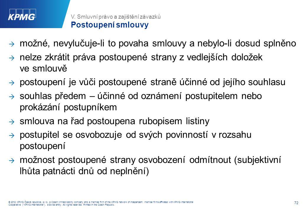 V. Smluvní právo a zajištění závazků Novinky v zajištění závazku (I.)