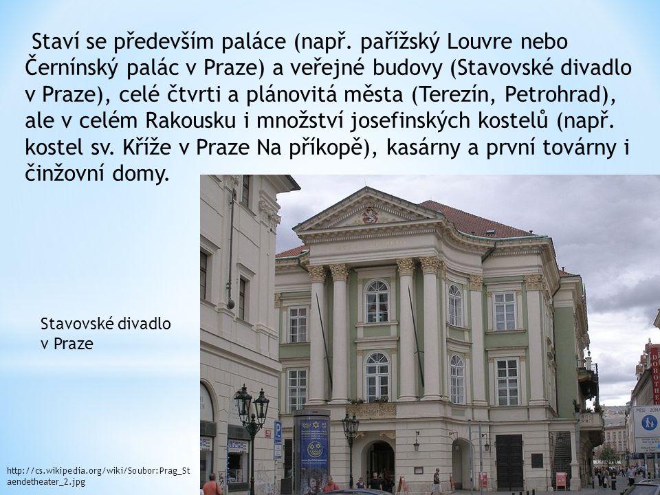 Staví se především paláce (např