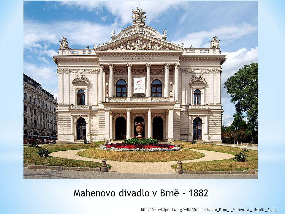 Mahenovo divadlo v Brně - 1882