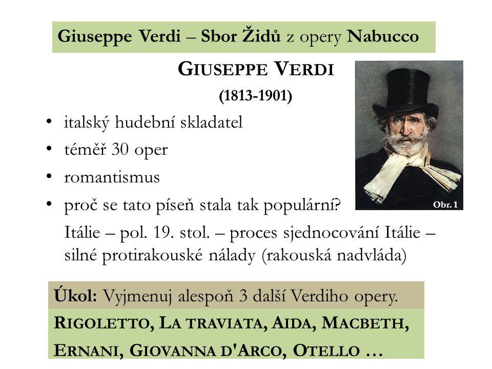 Giuseppe Verdi Giuseppe Verdi – Sbor Židů z opery Nabucco