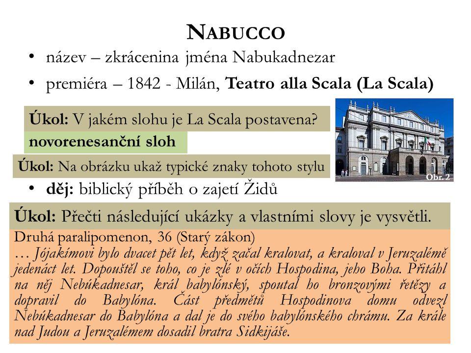 Nabucco název – zkrácenina jména Nabukadnezar