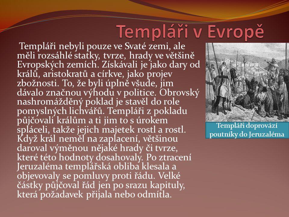 Templáři doprovází poutníky do Jeruzaléma