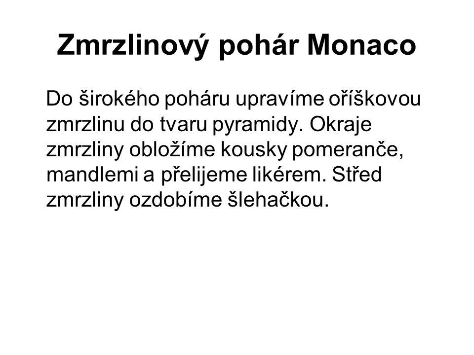 Zmrzlinový pohár Monaco