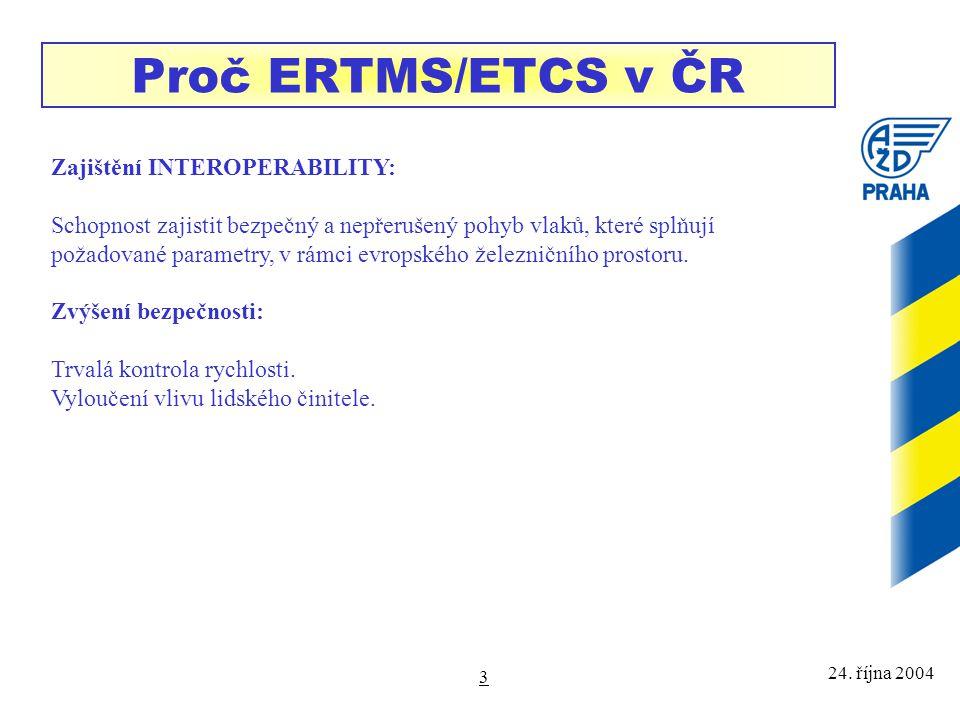 Proč ERTMS/ETCS v ČR