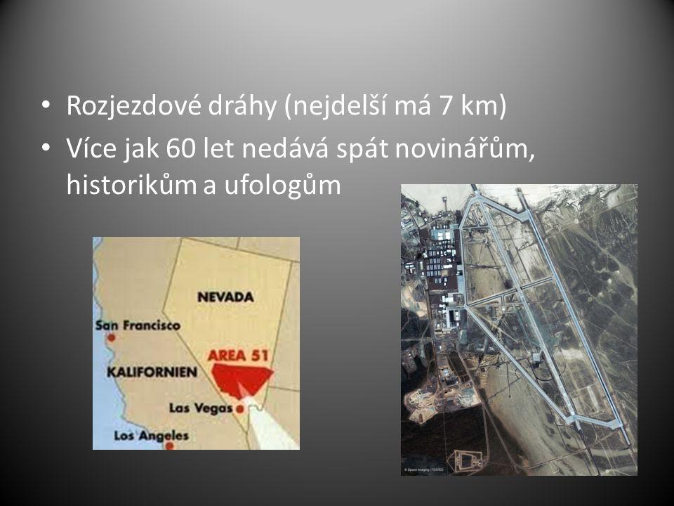 Rozjezdové dráhy (nejdelší má 7 km)
