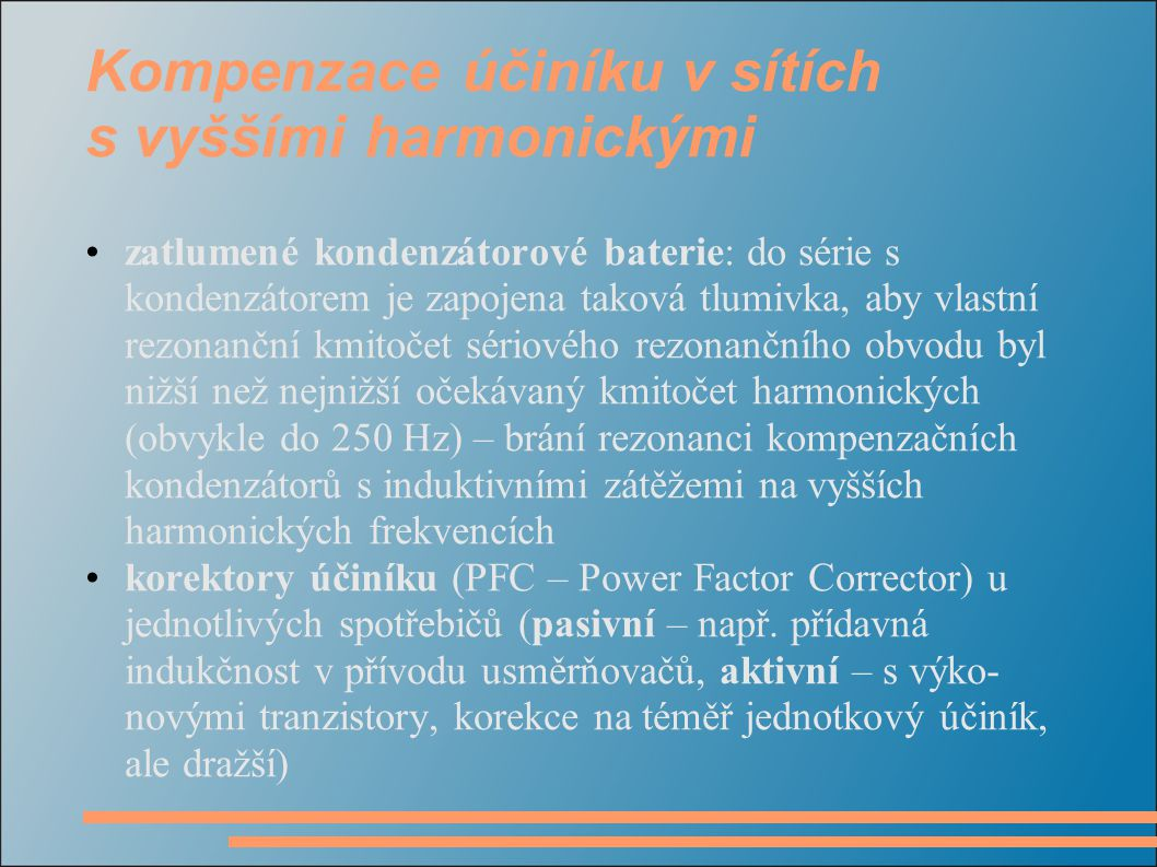 Kompenzace účiníku v sítích s vyššími harmonickými