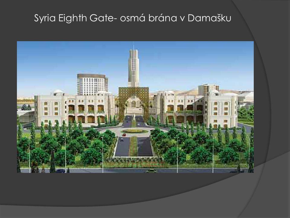 Syria Eighth Gate- osmá brána v Damašku