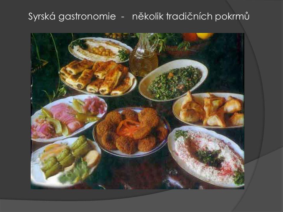 Syrská gastronomie - několik tradičních pokrmů