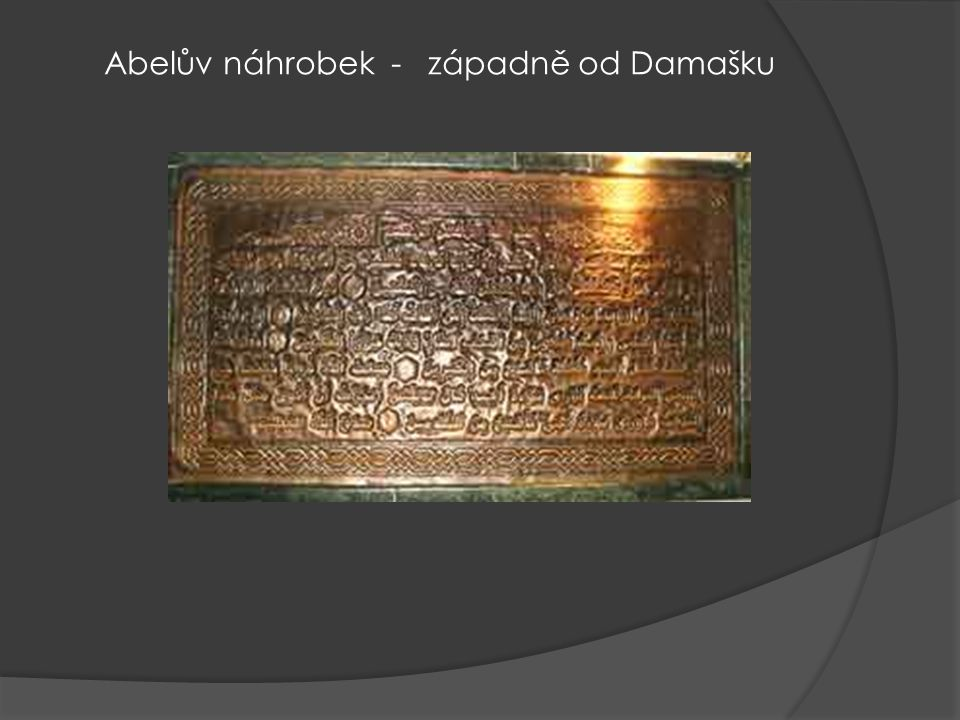 Abelův náhrobek - západně od Damašku