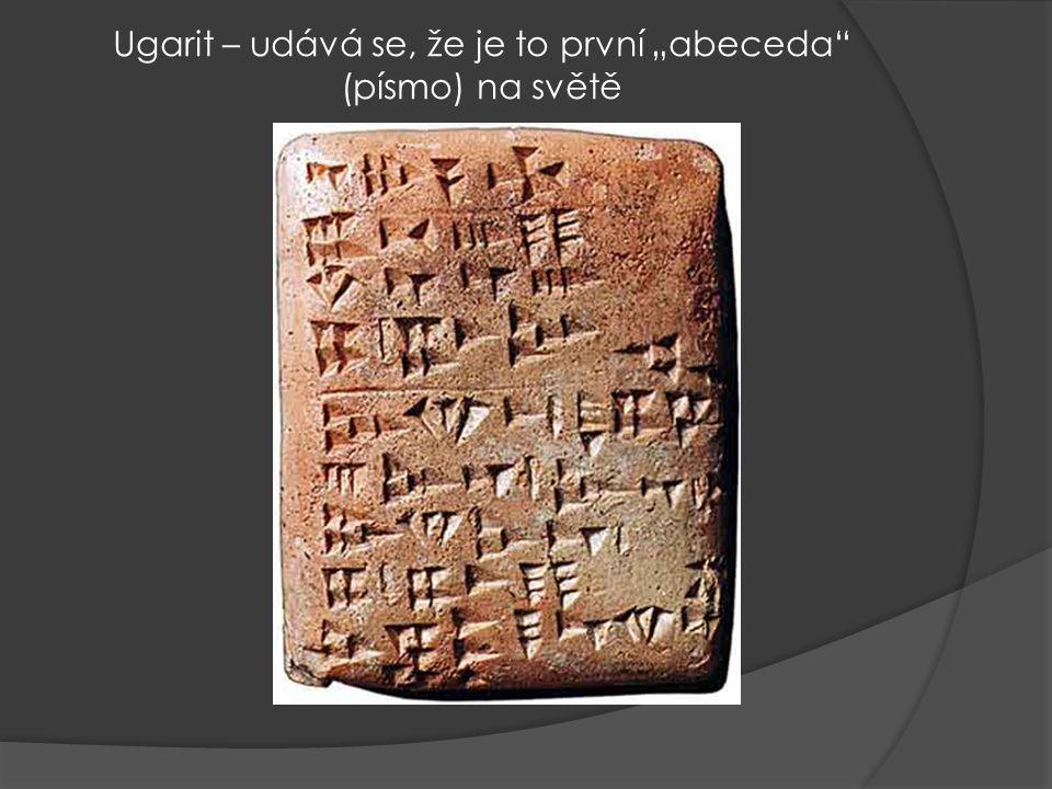 """Ugarit – udává se, že je to první """"abeceda (písmo) na světě"""