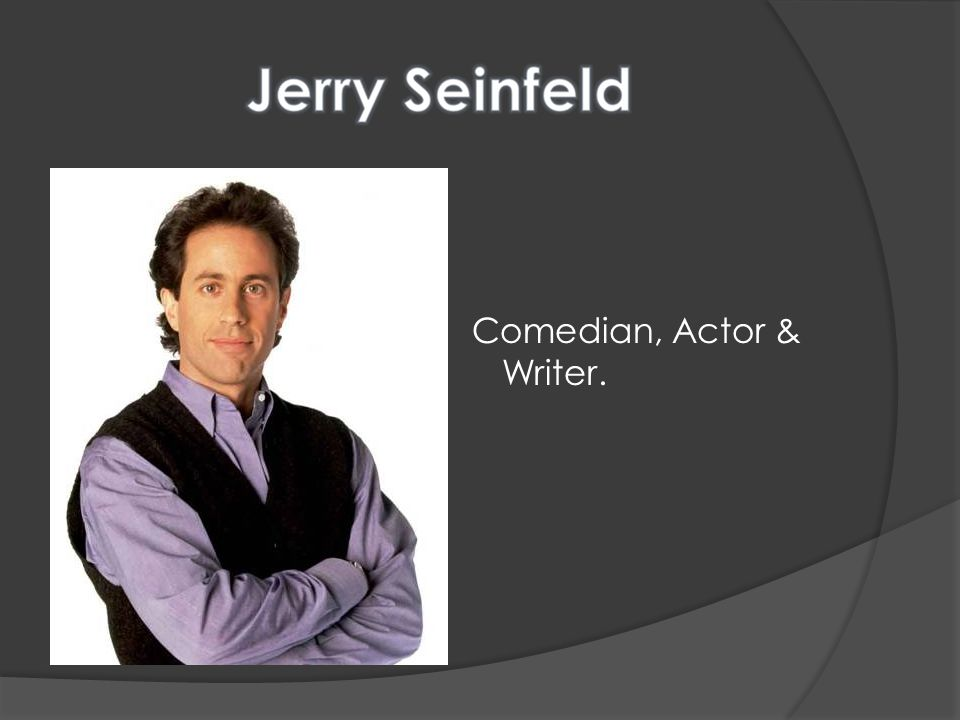 Comedian, Actor & Writer.