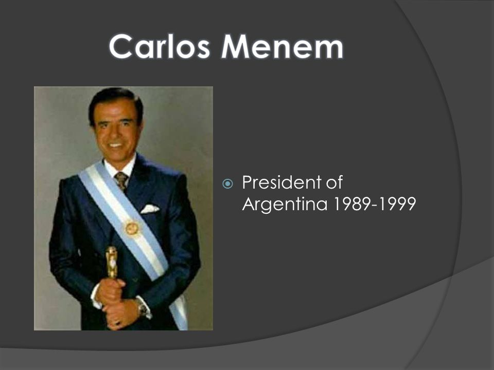 President of Argentina 1989-1999
