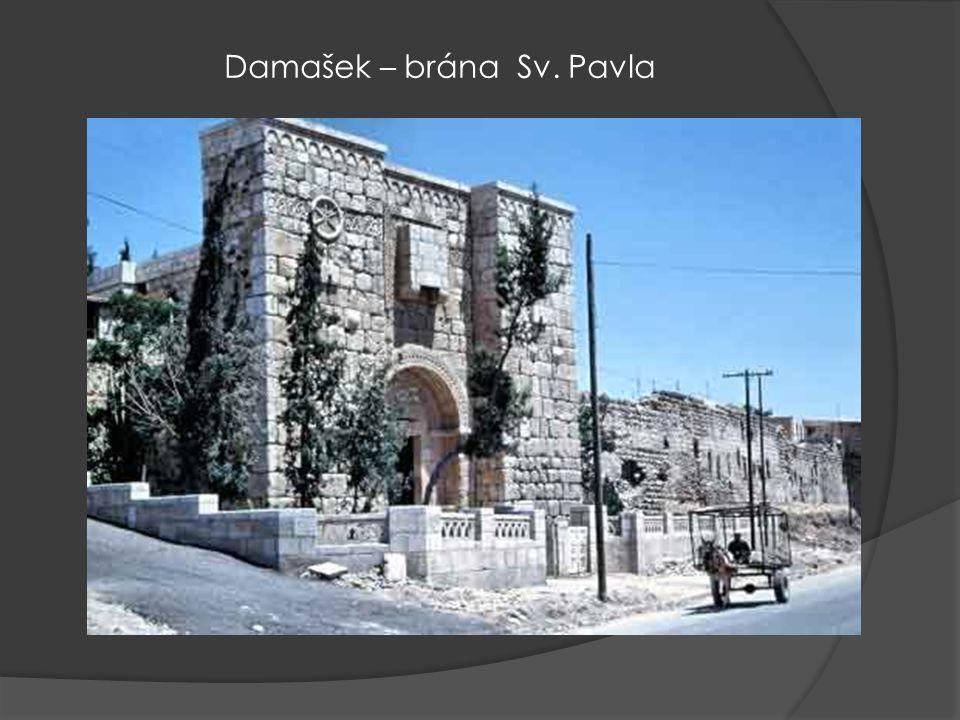 Damašek – brána Sv. Pavla