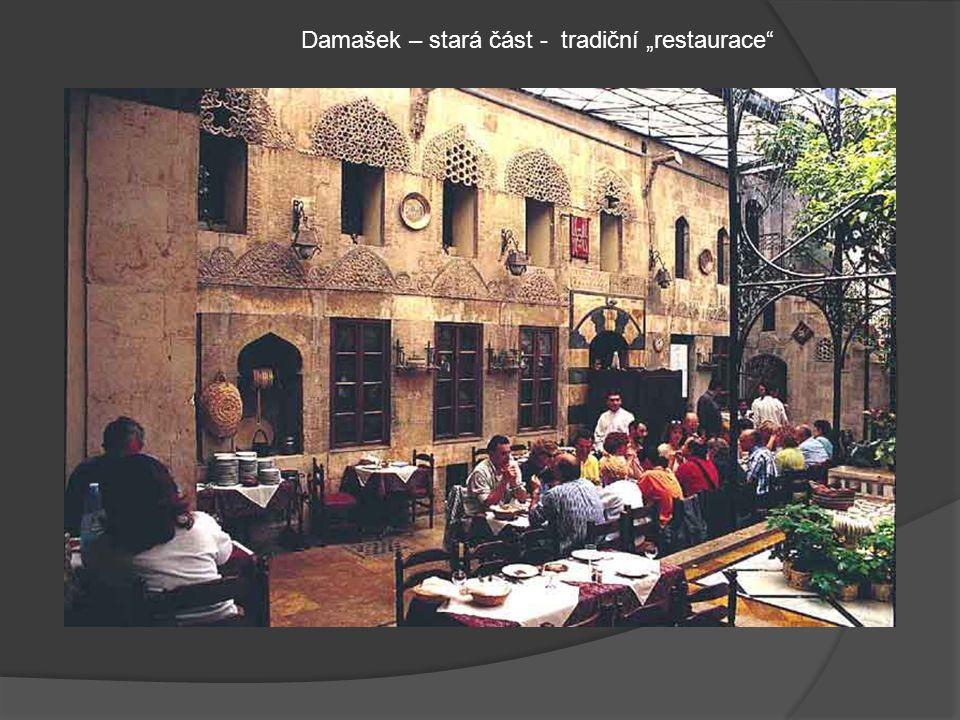 """Damašek – stará část - tradiční """"restaurace"""