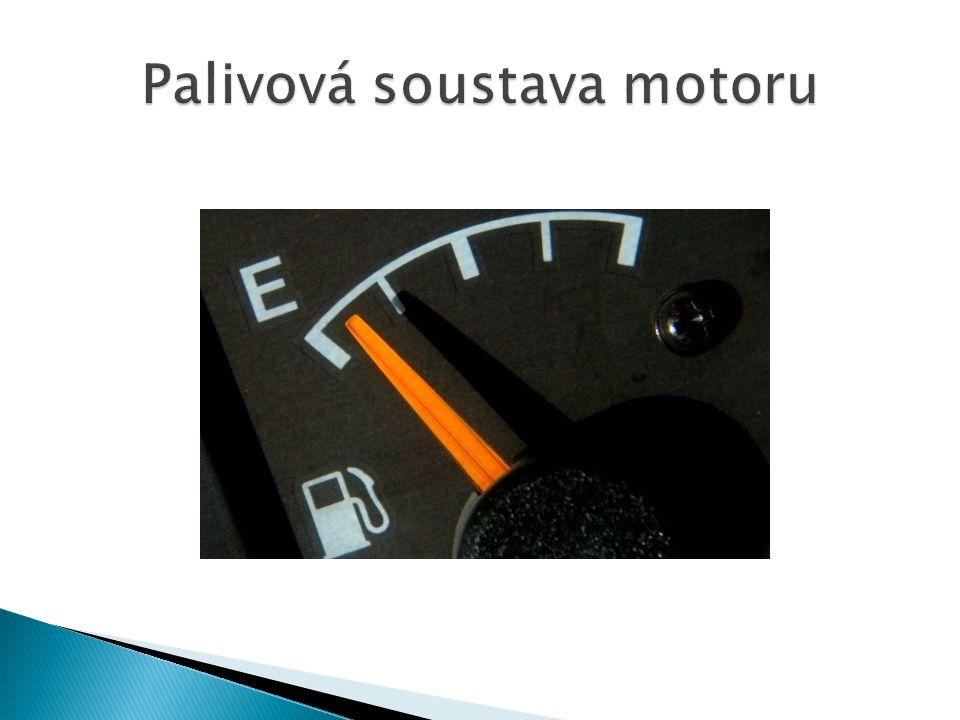 Palivová soustava motoru
