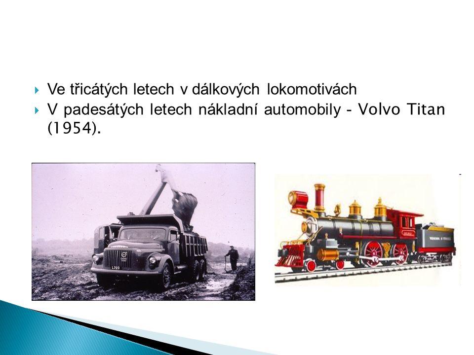 Ve třicátých letech v dálkových lokomotivách