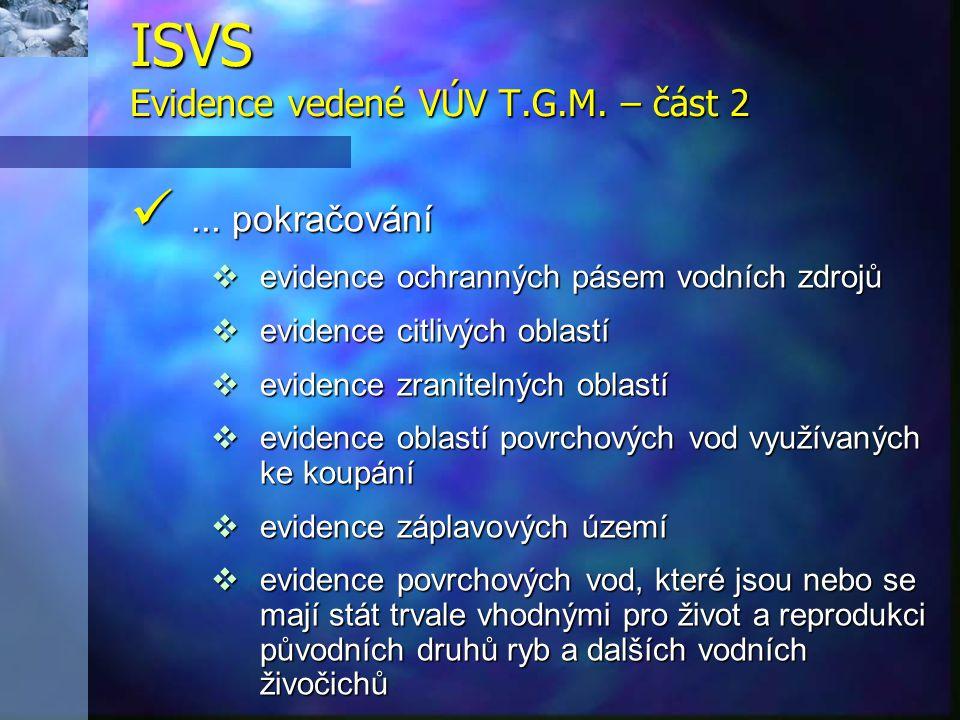 ISVS Evidence vedené VÚV T.G.M. – část 2