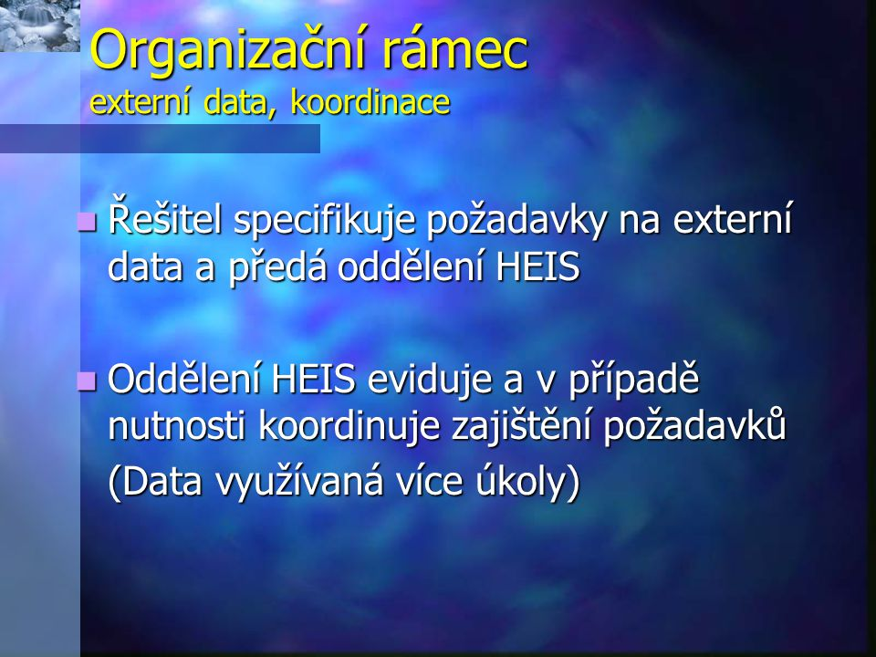 Organizační rámec externí data, koordinace