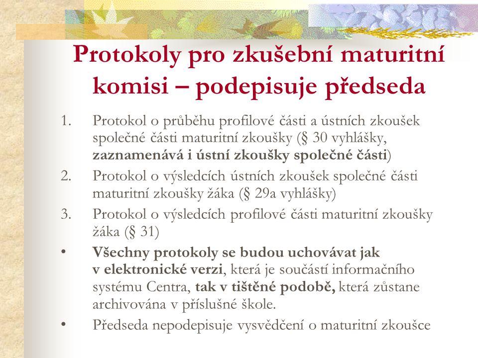 Protokoly pro zkušební maturitní komisi – podepisuje předseda
