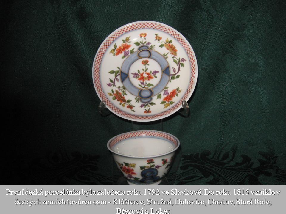 První česká porcelánka byla založena roku 1792 ve Slavkově