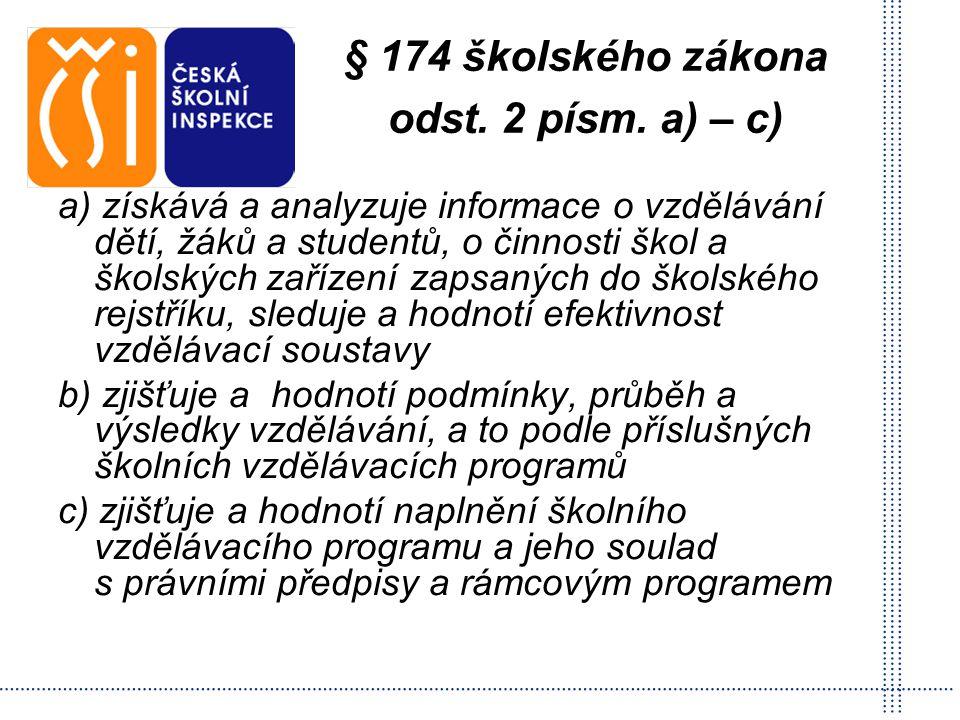 § 174 školského zákona odst. 2 písm. a) – c)