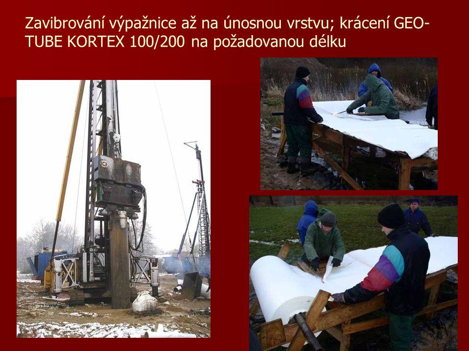 Zavibrování výpažnice až na únosnou vrstvu; krácení GEO-TUBE KORTEX 100/200 na požadovanou délku