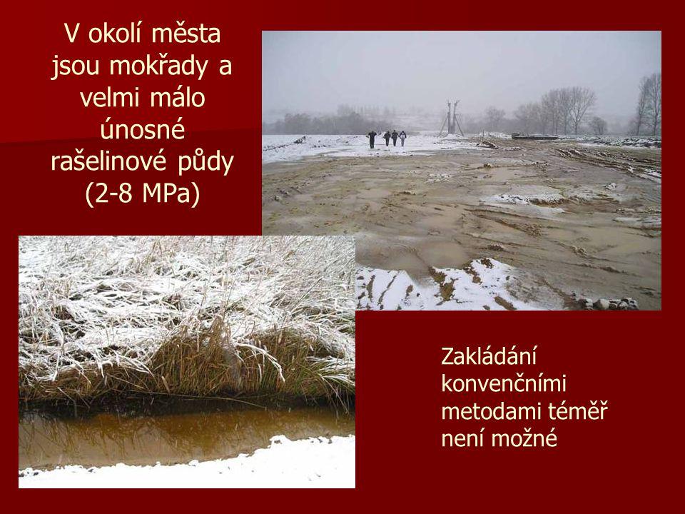 V okolí města jsou mokřady a velmi málo únosné rašelinové půdy (2-8 MPa)